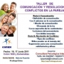 TALLER: La Comunicacion y Resolucion de Conflictos en la Pareja