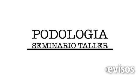 ?podologia? seminario