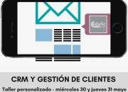 Curso Taller de CRM y Gestión de Clientes con Edutic Ecuador: 30 y 31 de Mayo
